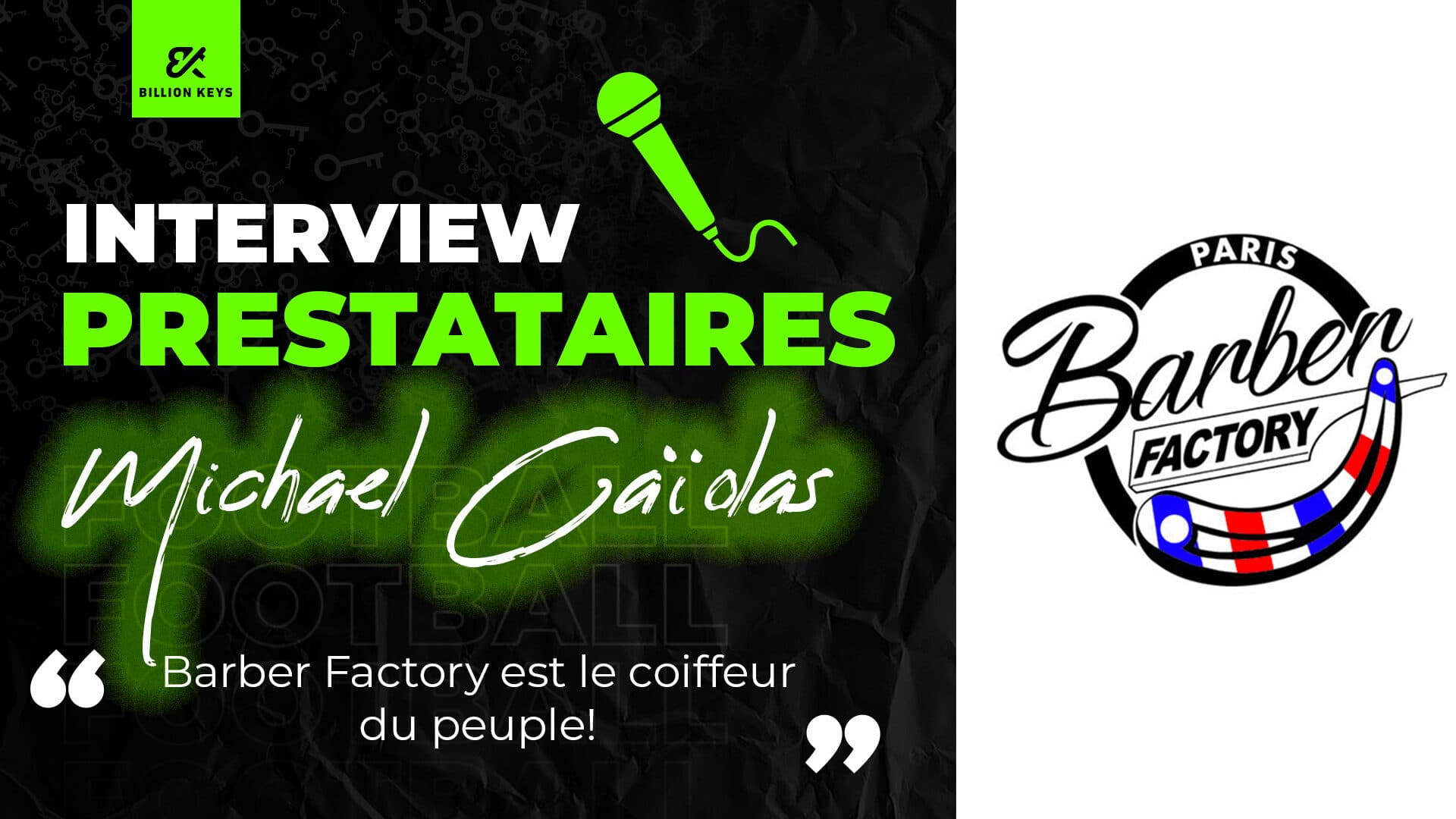 interview-mickael-caiolas-barber-factory-billion-keys