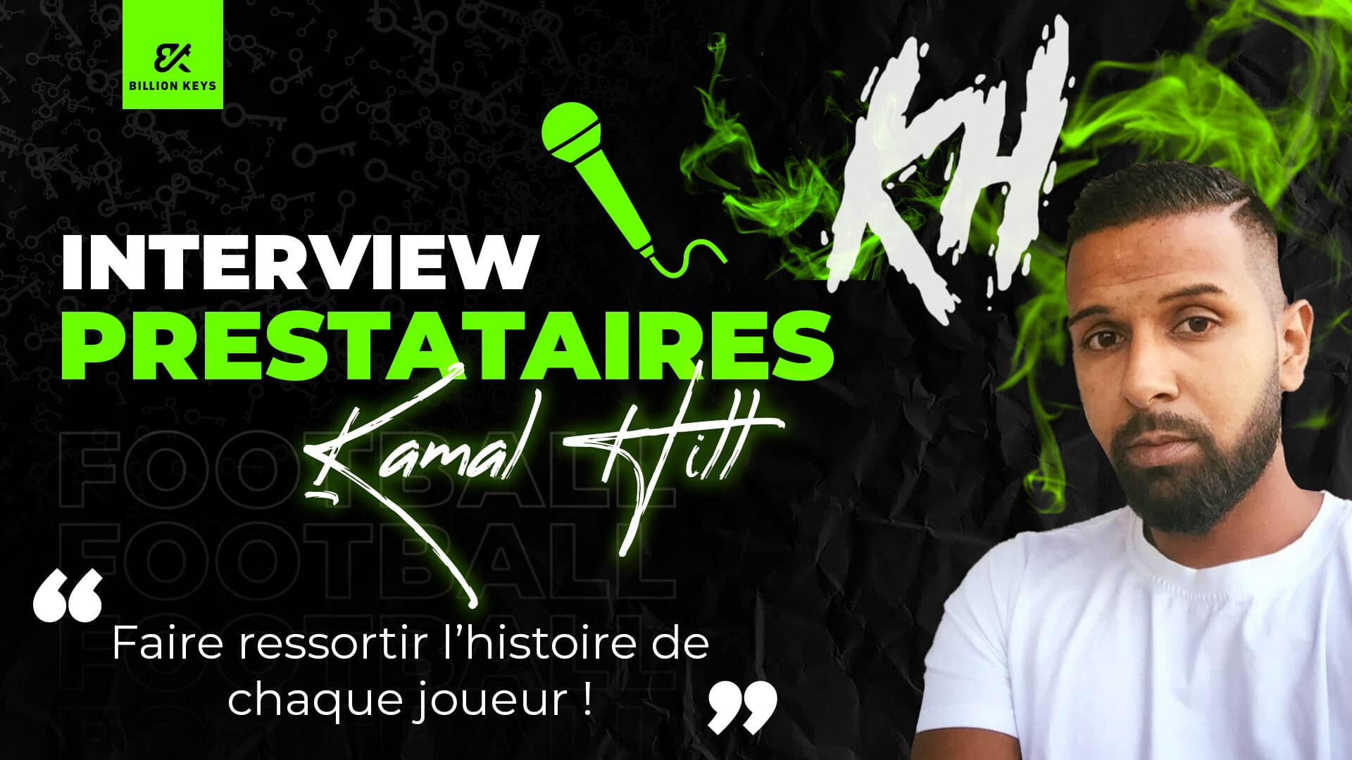Interview prestataire Kamal Hill