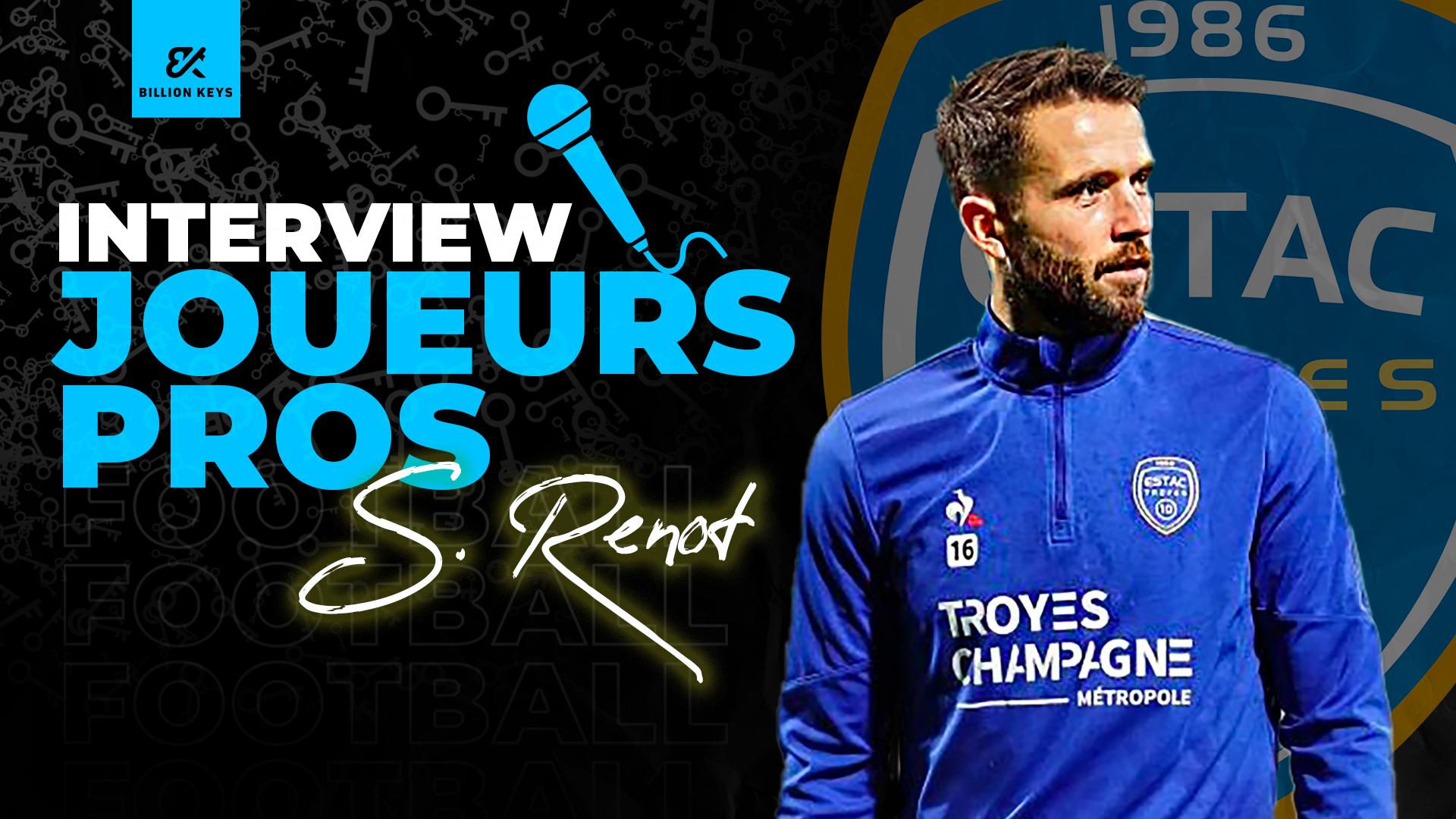 Interview du joueur pro Sébastien Renot