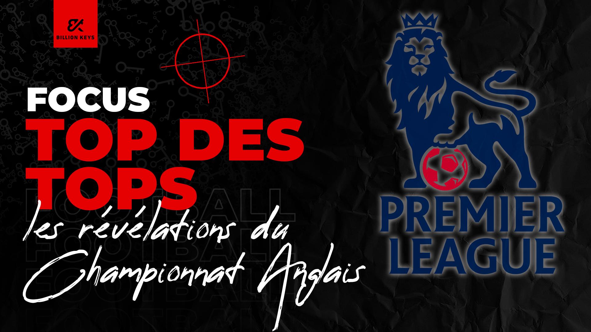 Post FOCUS TOP Des Tops.championnat Anglais