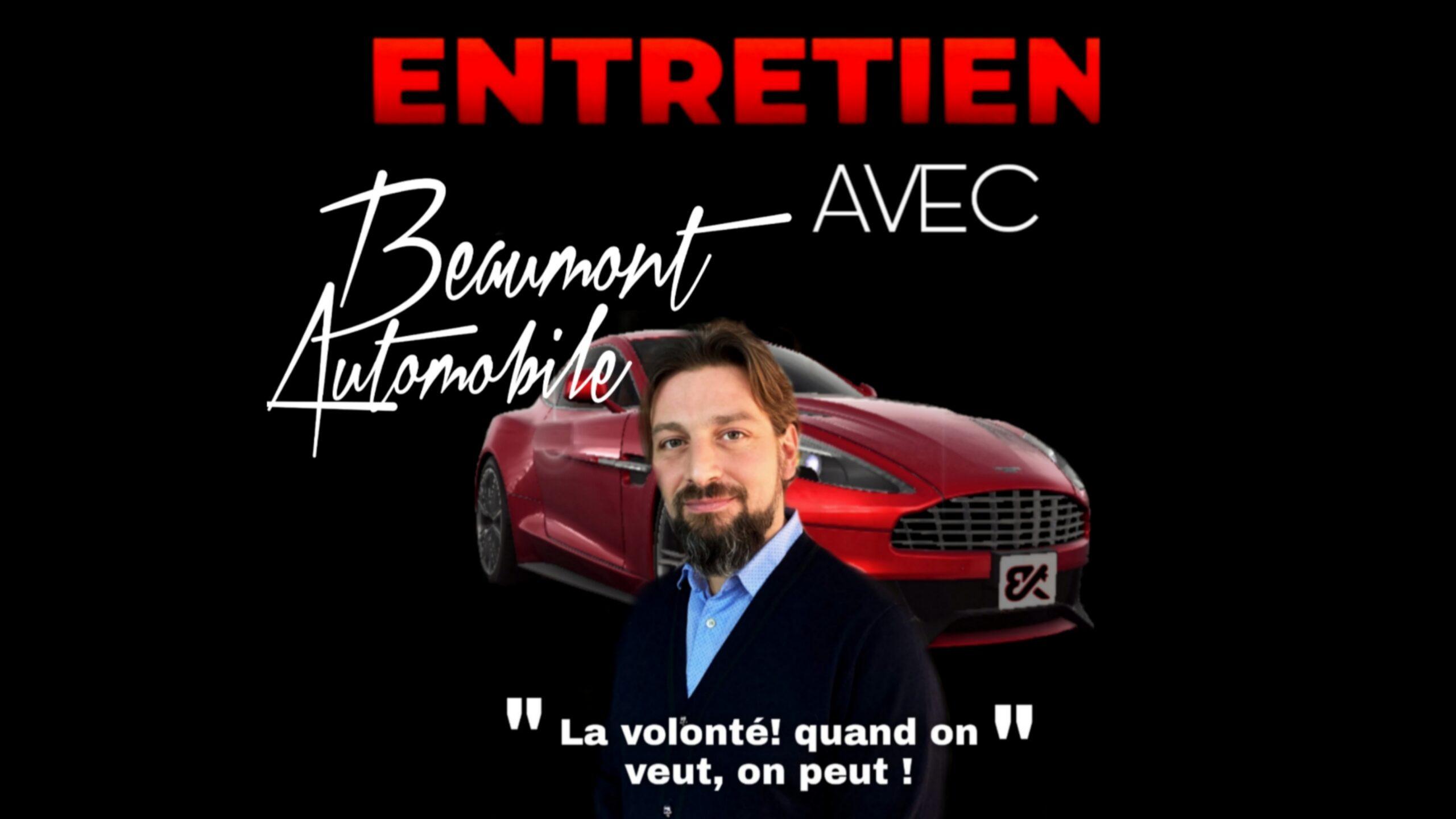 Entretien avec Beaumont automobiile